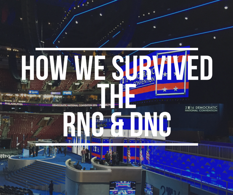 How We Survived the RNC & DNC