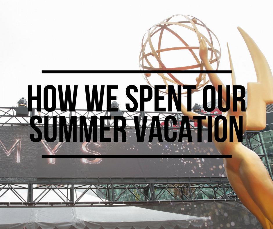 How We Spent Our Summer Vacation