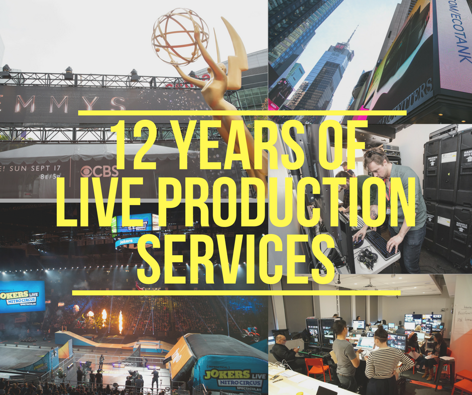 12 Years of Live Production Services
